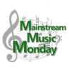 Mainstream Music Monday: Big Effort on a Moderate Hill